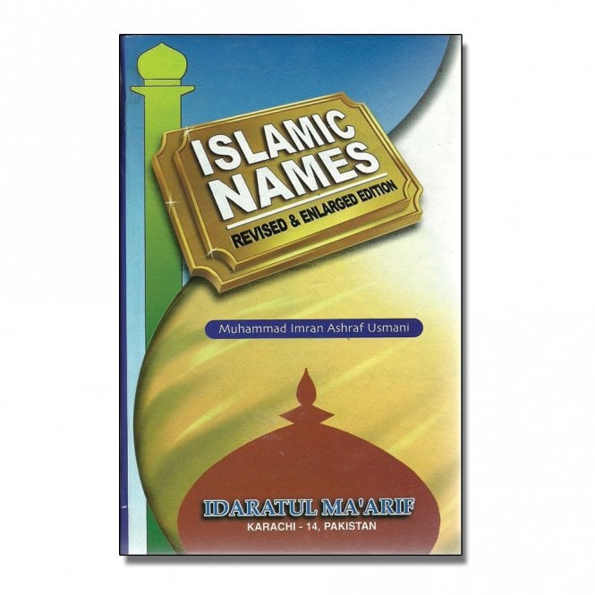 Islamic Books:: MLB47 Islamic Names : Revised & Enlarged Edition