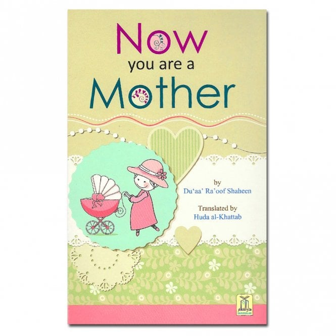 Islamic Guideline:: MLB912 Now You are a Mother