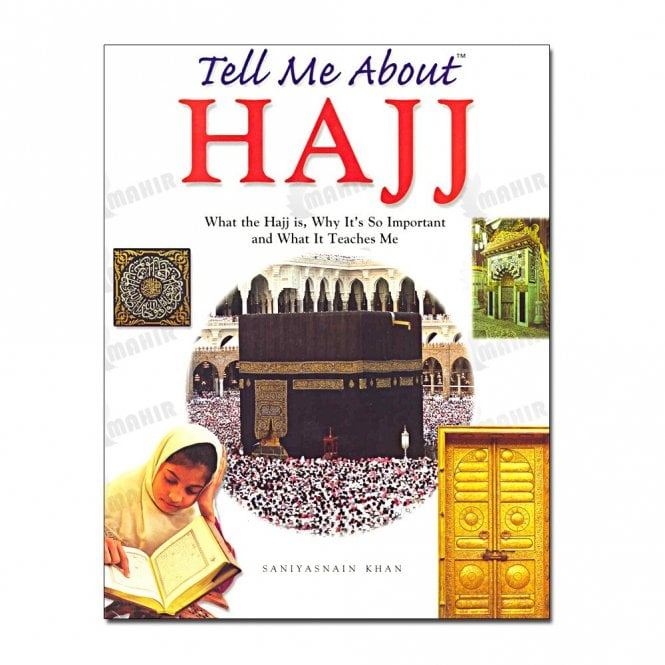 Children's Learning:: Tell Me About Hajj (Hard Cover)[MLB 87]