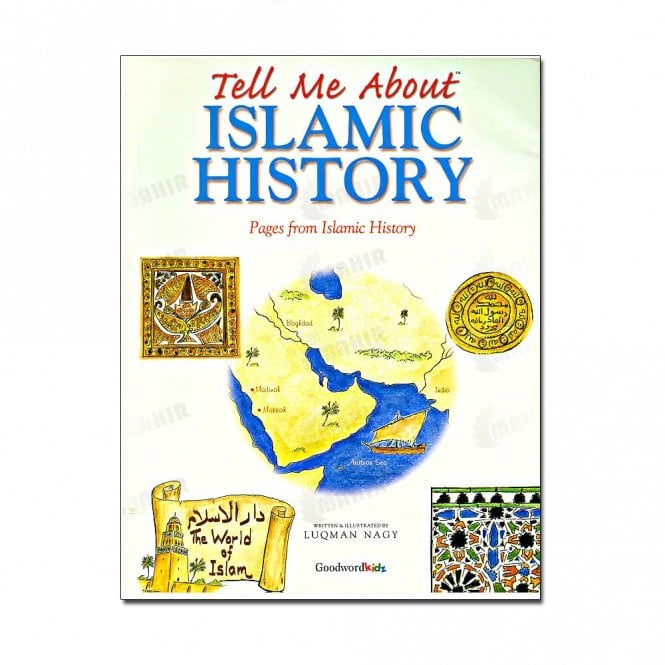 Children's Learning:: Tell Me About Islamic History (Hard Cover)[MLB 827]
