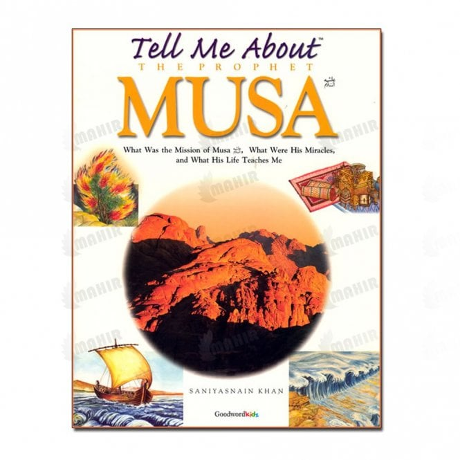 Children's Learning:: Tell Me About the Prophet Musa (Paper Back0[MLB 89)