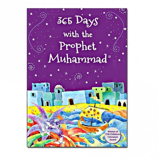 Kid's story book: 365 days with the Prophet Muhammad(Hard cover)[MLB 821]