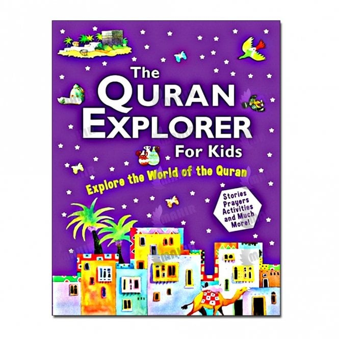 Kid's story book: The Quran Explorer For Kids[MLB 817]