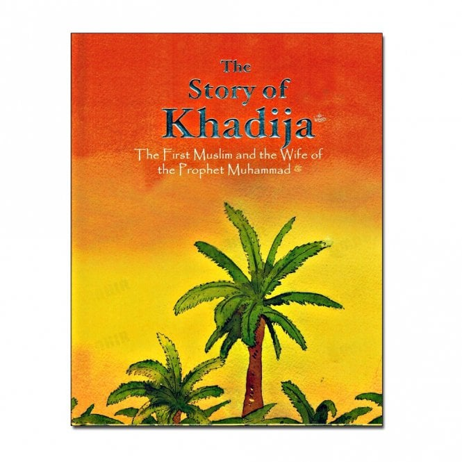 Kid's story book: The Story of Khadijah[MLB 819]