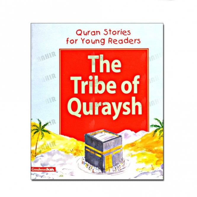 Kid's story book: The Tribe of the Quraysh (Paperback)[MLB 8142]