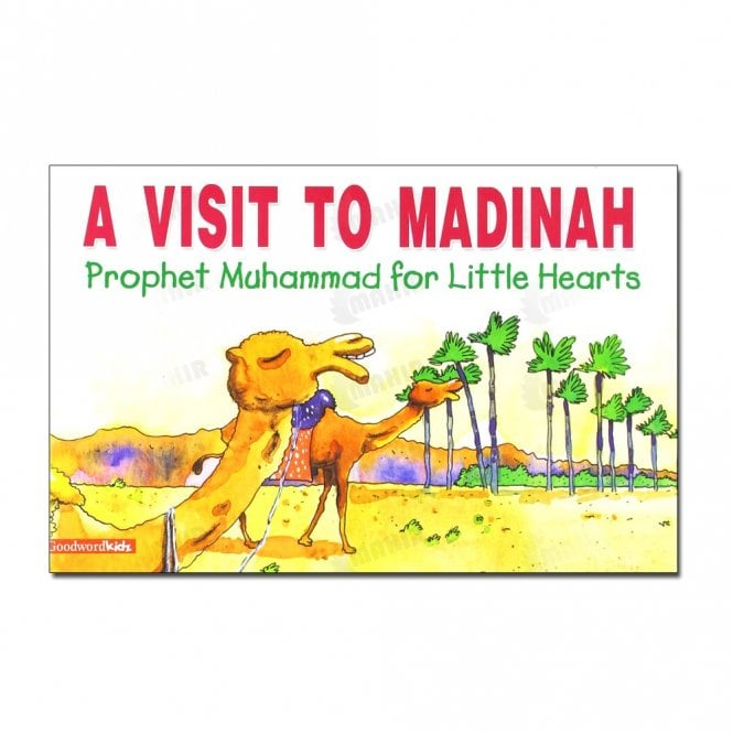 Kid's story book: A Visit to Madinah[MLB 831]