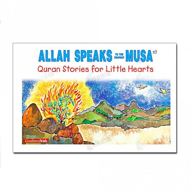 Kid's story book: Allah Speaks to the Prophet Musa[MLB 886]