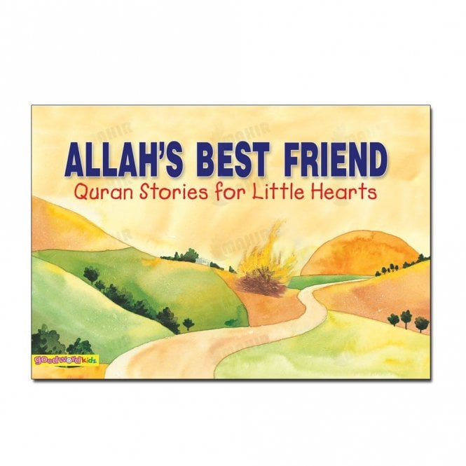 Kid's story book: Allah's Best Friend[MLB 846]