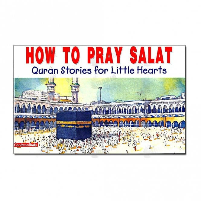Kid's story book: How to Pray Salat[MLB 881]