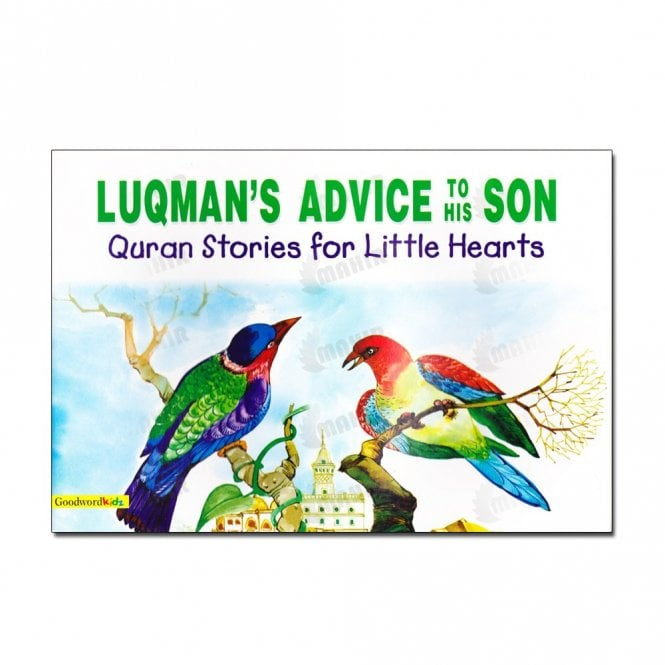 Kid's story book: Luqman's Advice to His Son[MLB 851]