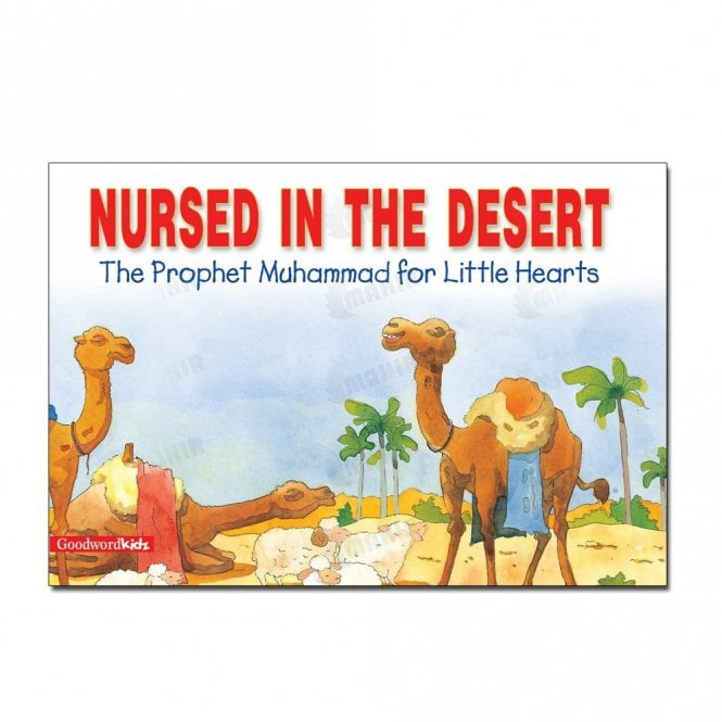 Kid's story book: Nursed in the Desert[MLB 836]