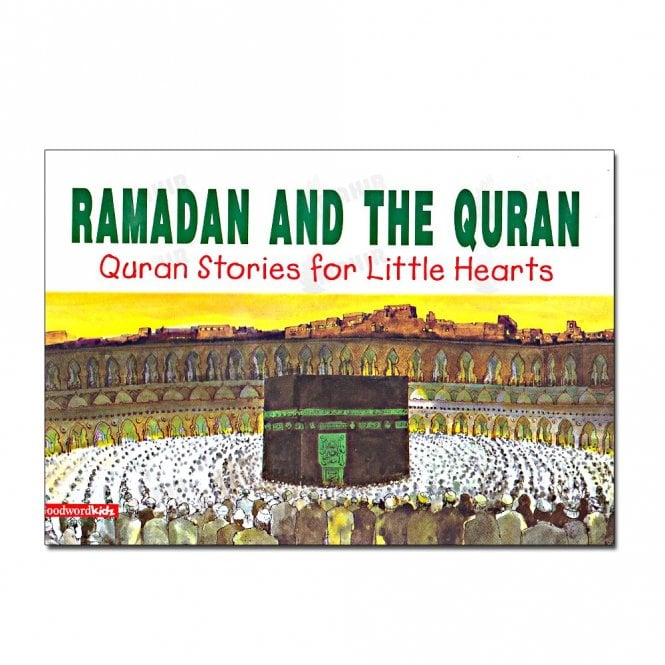 Kid's story book: Ramadan and the Quran[MLB 840]