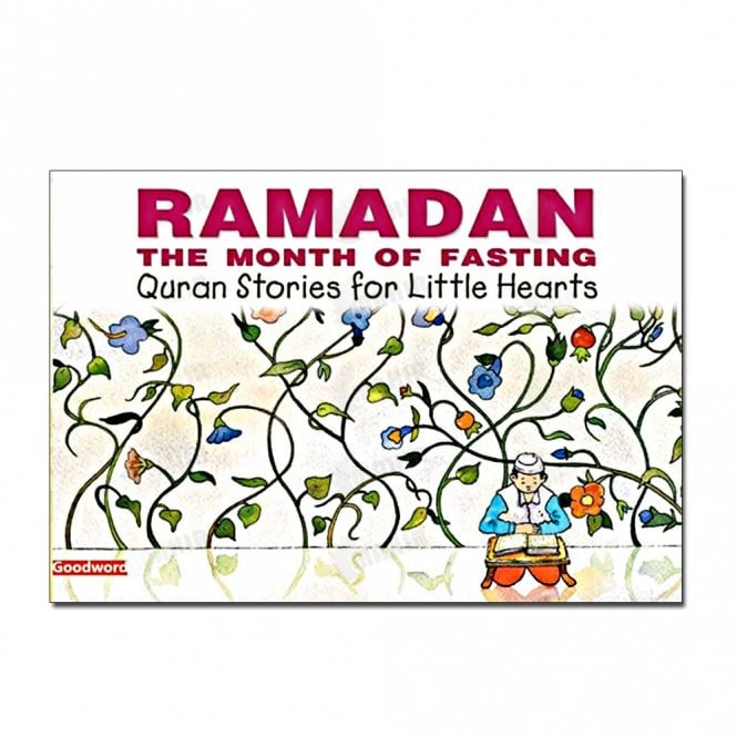 Kid's story book: Ramadan The Month of Fasting[MLB 833]