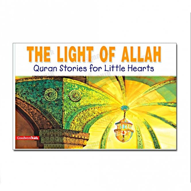 Kid's story book: The Light of Allah[MLB 856]