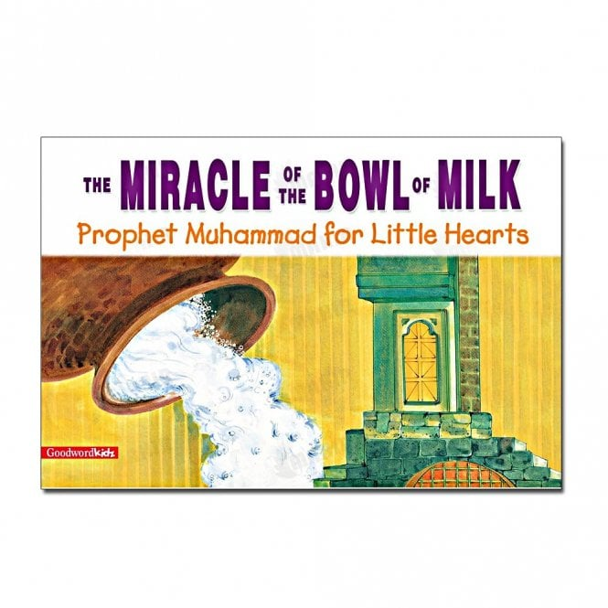 Kid's story book: The Miracle of the Bowl of Milk[MLB 845]