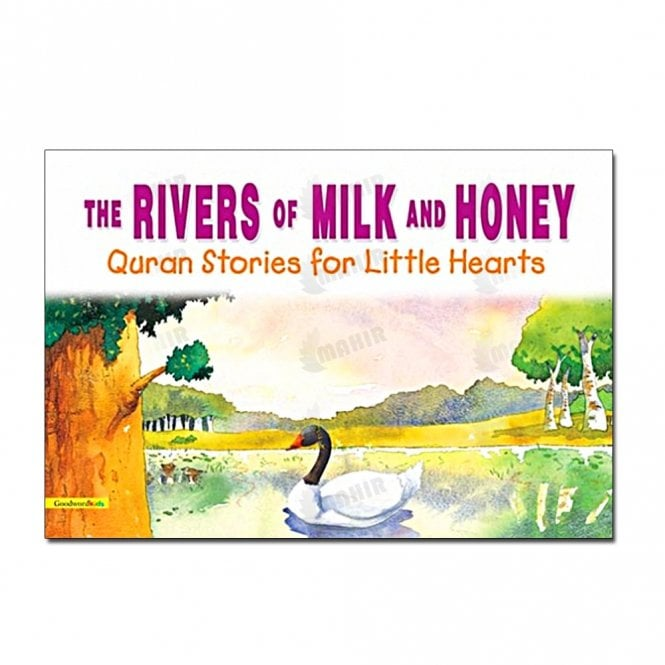 Kids Story Book The Rivers of Milk and Honey[MLB 872]
