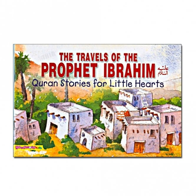 Kids Story Book The Travels of the Prophet Ibrahim[MLB 837]