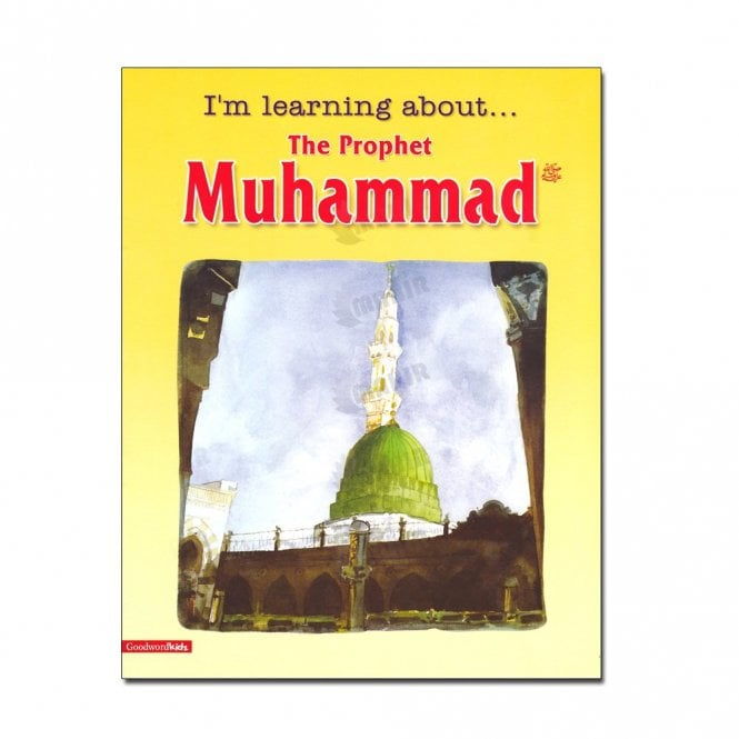 Kids Story Book I'm Learning About the Prophet Muhammad[MLB 8171]
