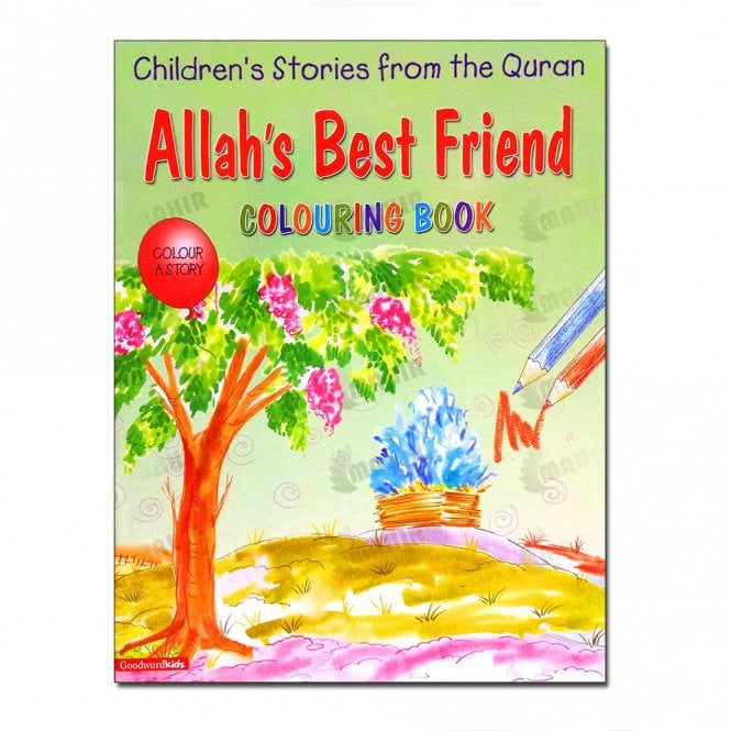 Kids Story Book Allah's Best Friend (Colouring Book)[MLB 8126]