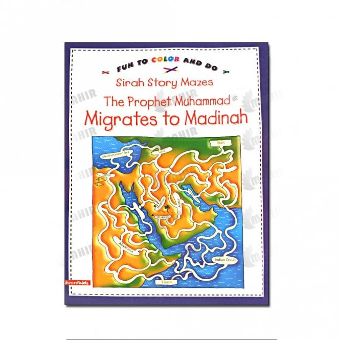 Kids Story Book The Prophet Muhammad Migrates to Madinah(Mazes)[MLB 8155]