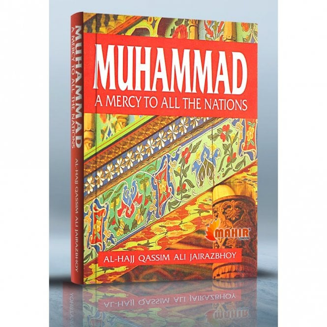 Islamic Books:: Muhammad-A Mercy to All the Nations [MLB 81127]