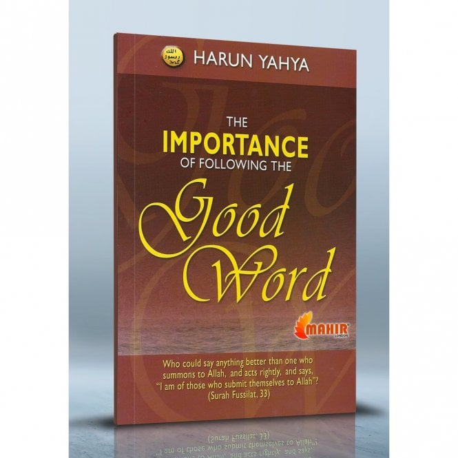 Islamic Books:: The Importance of Following the Good Word [MLB 81100]