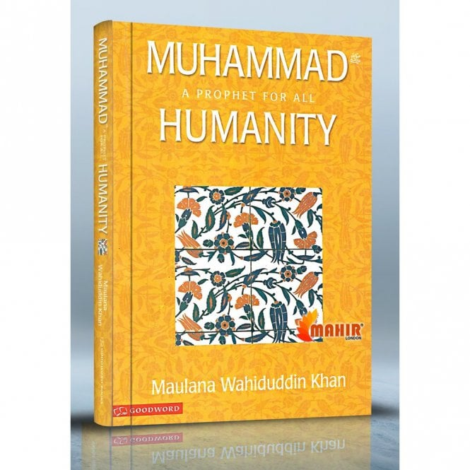 Islamic Books:: Muhammad-A Prophet for All Humanity [MLB 81129]