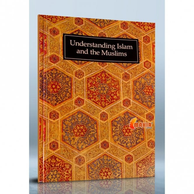 Islamic Books:: Understanding Islam and the Muslims [MLB 8196]
