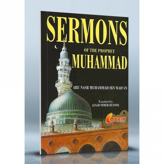 Sermons of the Prophet Muhammad(pbuh) [MLB 81107]