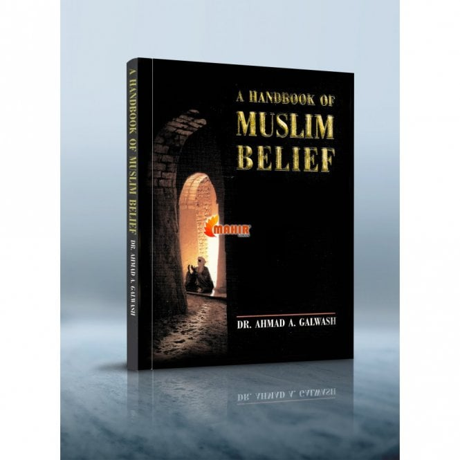 Islamic Books:: Handbook of Muslim Belief [MLB 81139]