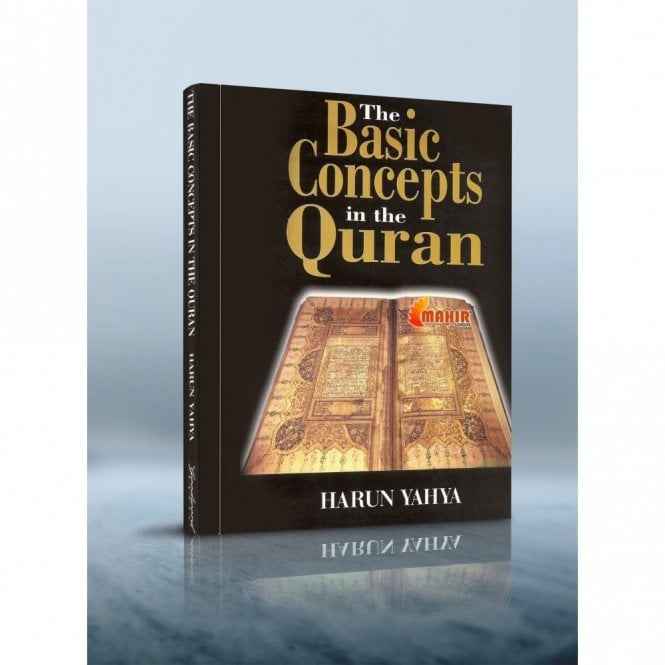 Islamic Books:: The Basic Concepts in the Quran [MLB 81151]
