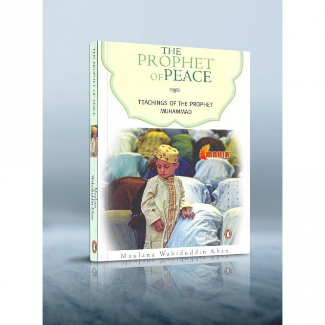 Islamic Books:: The Prophet of Peace- Teachings of the Prophet Muhammad [MLB 81135]
