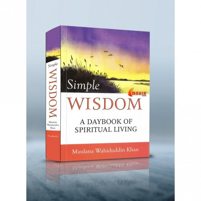 Islamic Books:: Simple Wisdom-A Daybook of spirituaal Living [MLB 81156]