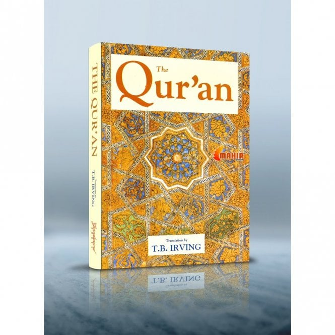 Islamic Books:: The Quran (Tr. by T.B. Irving) [MLB 81157]