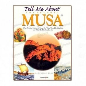 Tell Me About the Prophet Musa (Hard Cover)[MLB 88]