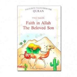 Faith in Allah, The Beloved Son (Two Tales)[MLB 8112]