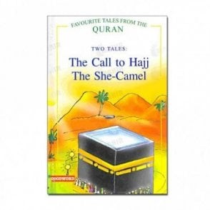 The Call to Hajj, The She Camel (Two Tales)[MLB 8116]