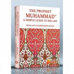 The Prophet Muhammad(pbuh)-A Simple Guide to His Life [MLB 81121]
