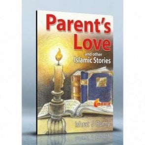 Parent's Love and Other Islamic Stories [MLB 81103]