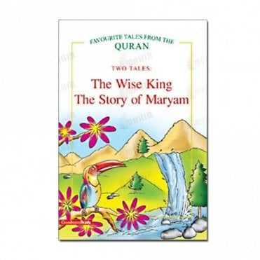 The Wise King, The Story of Maryam (Two Tales)[MLB 8120]