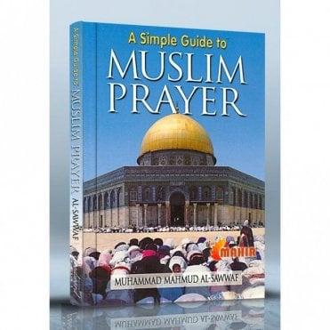 A Simple Guide to Muslim Prayer [MLB 81125]